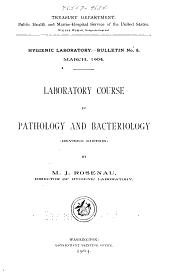 Hygienic Laboratory Bulletin: Volume 8; Volumes 10-11; Volumes 13-14; Volumes 16-25
