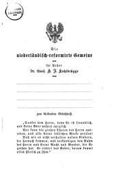Die niederländisch gemeine reformirte Gemeine und ihr Pastor Dr. theol. Kohlbrügge dem... zum bleibenden Gedächtniss