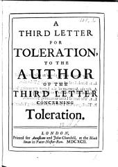 A Third Letter for Toleration: To the Author of the Third Letter Concerning Toleration