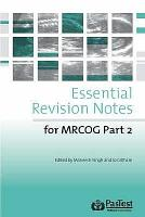 Essential Revision Notes for Part 2 MRCOG PDF