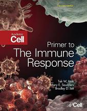 Primer to the Immune Response: Edition 2