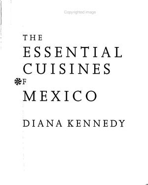 The Essential Cuisines of Mexico PDF