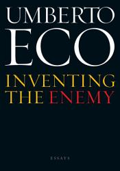 Inventing The Enemy And Other Occasional Writings Book PDF