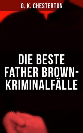 Die Beste Father Brown Kriminalf  lle PDF
