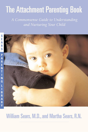 The Attachment Parenting Book