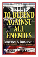 To Defend Against All Enemies Book