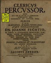Clericus percussor: quem ex I. Tim. III. 3. & tit. I. 7. descriptum