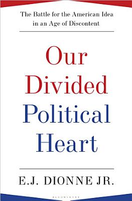 Our Divided Political Heart PDF
