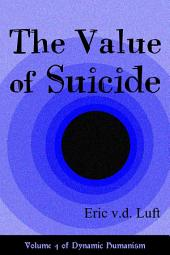 The Value of Suicide