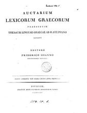 Auctarium lexicorum Græcorum, præsertim Thesauri linguæ Græcæ ab H. Stephano conditi
