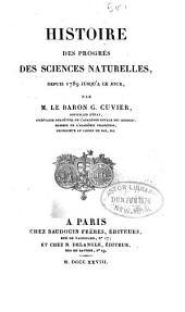 Histoire des sciences naturelles depuis leur origine chez tous les peuples connus: Volume4