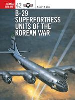 B 29 Superfortress Units of the Korean War PDF