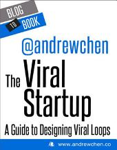 The Viral Startup: A Guide to Designing Viral Loops: If you're interested in what it takes to grow a business from 10 users to 10 million, you should check out this collection of Andrew Chen's most compelling writings on viral marketing.