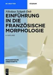 Einführung in die französische Morphologie: Ausgabe 4