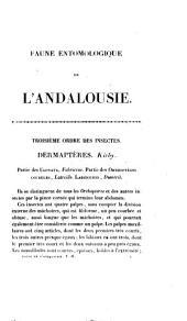 Faune entomologique de l'Andalousie: Deux forts volumes in octavo accompagnés de 50 planches, Volume2