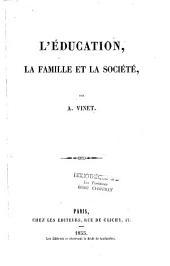 L'éducation, la famille et la société