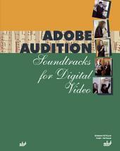 Adobe Audition: Soundtracks for Digital Video