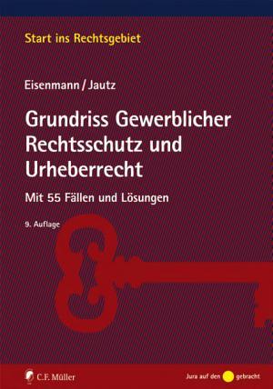 Grundriss Gewerblicher Rechtsschutz und Urheberrecht PDF