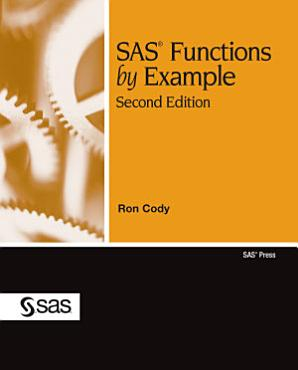 SAS Functions by Example  Second Edition PDF