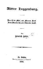 Ritter Toggenburg. [In verse.]