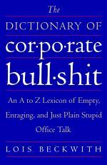 The Dictionary of Corporate Bullshit