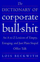 The Dictionary of Corporate Bullshit PDF