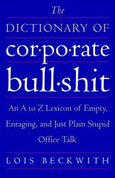 The Dictionary Of Corporate Bullshit Book PDF