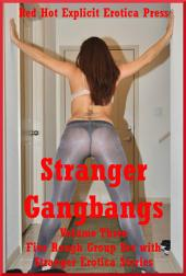 Gangs of Strangers on Girls Volume Three: Five Rough Gangs on Girls Stories