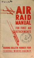 Training Bulletin No  4  Air Raid Manual for First Aid Detachments PDF