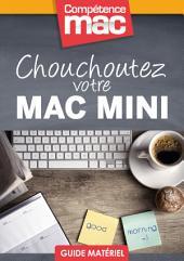 Chouchoutez votre Mac mini