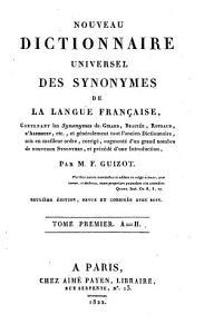 Nouveau dictionnaire universel des synonymes de la langue fran  aise  contenant les synonymes de Girard  Beauz  e  Roubaud  d Alembert  etc PDF