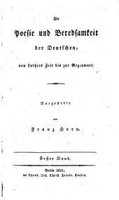 Die Poesie und Beredsamkeit der Deutschen von Luthers zeit bis zur Gegenwart: Band 1