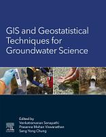 GIS and Geostatistical Techniques for Groundwater Science PDF