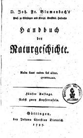 D. Joh. Fr. Blumenbachs ... Handbuch der Naturgeschichte