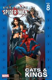 Ultimate Spider-Man Vol.8: Cats and Kings