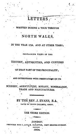 Letters Written During a Tour Through North Wales  in the Year 1798  and at Other Times PDF