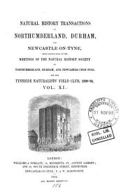 Transactions of the Natural History Society of Northumberland, Durham and Newcastle Upon Tyne: Volume 11