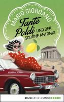 Tante Poldi und der sch  ne Antonio PDF