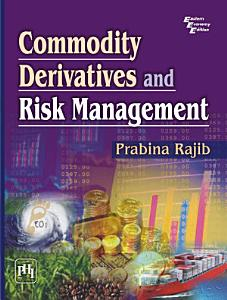 COMMODITY DERIVATIVES AND RISK MANAGEMENT PDF