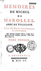 Mémoires: 1600-1655, avec des notes historiques et critique