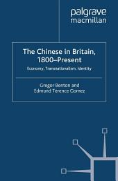 The Chinese in Britain, 1800-Present: Economy, Transnationalism, Identity