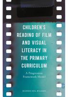 Children s Reading of Film and Visual Literacy in the Primary Curriculum PDF