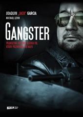 Gangster. Prawdziwa historia agenta FBI. który przeniknął do mafii