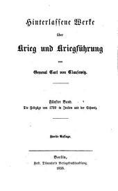 Hinterlassene Werke über Krieg und Kriegführung des Generals Carl von Clausewitz: ¬Die Feldzüge von 1799 in Italien und der Schweiz ; 1, Band 5