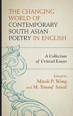 The Changing World of Contemporary South Asian Poetry in English