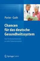 Chancen f  r das deutsche Gesundheitssystem PDF