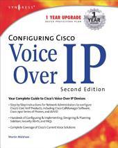 Configuring Cisco Voice Over IP 2E: Edition 2
