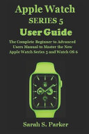 Apple Watch Series 5 User Guide
