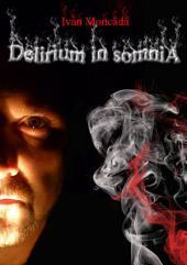 Delirium In Somnia: Recopilación relatos cortos