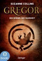 Gregor und der Spiegel der Wahrheit PDF